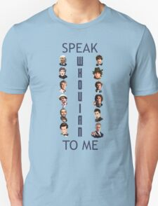 Doctor Who - Speak whovian to me Unisex T-Shirt