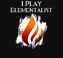 I Play Elementalist Unisex T-Shirt