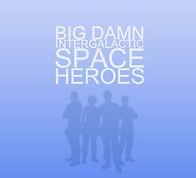 Big damn intergalactic space heroes. (iPhone case/blue) by angiesdesigns