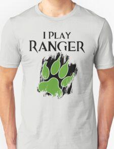 I Play Ranger T-Shirt