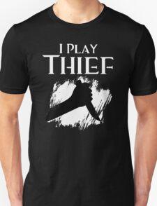 I Play Thief Unisex T-Shirt