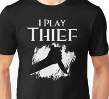 I Play Thief Unisex T-Shirt