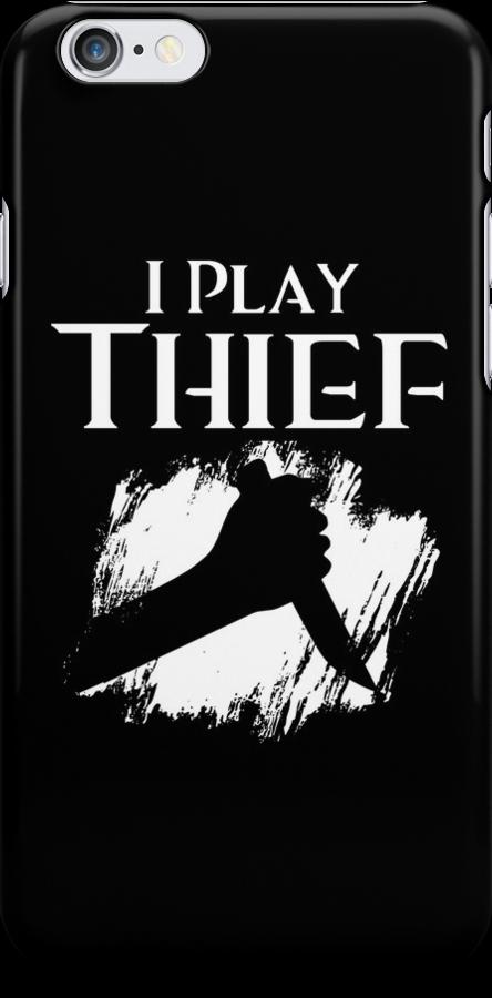 I Play Thief by ScottW93