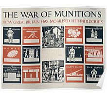 The war of munitions How Great Britain has mobilised her industries 518 Poster