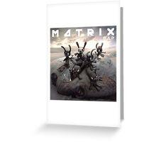 BAP MATRIX 1 Greeting Card