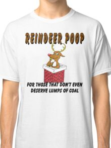 """Christmas T-Shirt """"Reindeer Poop"""" For Really Bad People  Classic T-Shirt"""