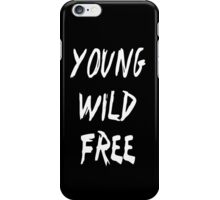 Young Wild Free BAP iPhone Case/Skin
