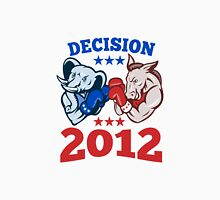 Democrat Donkey Republican Elephant Decision 2012 Unisex T-Shirt