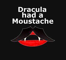 dracula had moustache Unisex T-Shirt