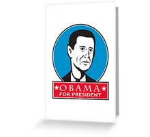 Obama For American President Greeting Card