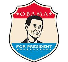 Obama For American President Shield by patrimonio