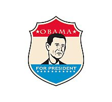 Obama For American President Shield Photographic Print