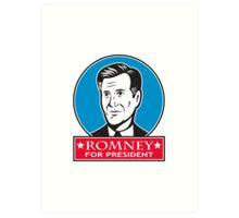 Mitt Romney For American President Art Print
