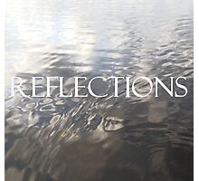 REFLECTIONS - Soft Shadow Photographic Print