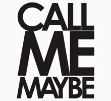 Call Me Maybe? Kids Tee
