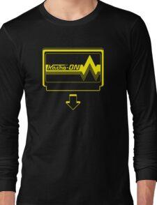 KACHO ON! Long Sleeve T-Shirt