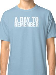 A Day To Remember - White Classic T-Shirt