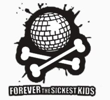 Forever the Sickest Kids by Kingofgraphics
