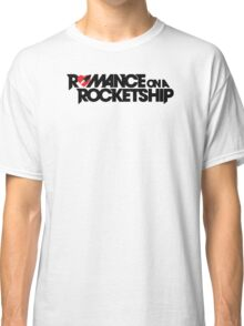 Romance on a Rocket Ship Classic T-Shirt