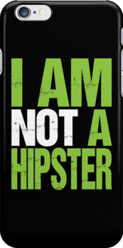 I AM NOT A HIPSTER (NEON) by DropBass