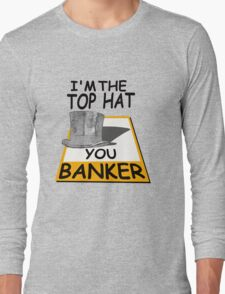 i'm the top hat Long Sleeve T-Shirt