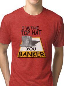 i'm the top hat Tri-blend T-Shirt