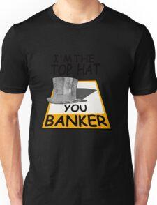 i'm the top hat Unisex T-Shirt