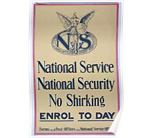 National service National security No shirking Enrol to day Forms at all post offices and national service offices 040 Poster