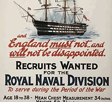England expects and England must not and will not be disappointed Recruits wanted for the Royal Naval Division 137 by wetdryvac
