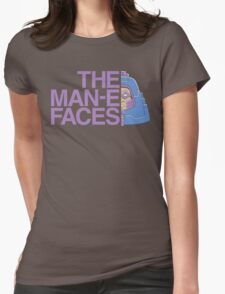 The Man-e-Faces Womens Fitted T-Shirt