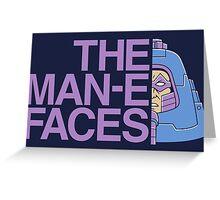 The Man-e-Faces Greeting Card