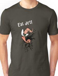 Earthworm jim...EAT DIRT!! Unisex T-Shirt