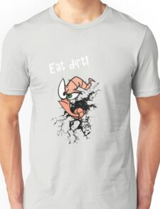 Earthworm jim...EAT DIRT!! Unisex T-Shirt
