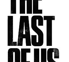 the last of us text by axelcrunch