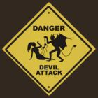 Danger - Devil Attack !!! by HummY
