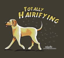 Yellow Lab :: Totally Hairifying T-Shirt