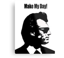Clint Eastwood Dirty Harry Make My Day Metal Print