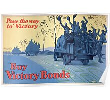 Buy War Bonds Pave the way to victory Poster