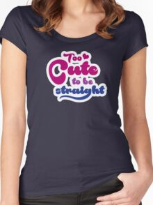 Too cute to bi straight Women's Fitted Scoop T-Shirt