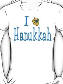 I Love Hanukkah Hanukkah T-Shirt T-Shirt