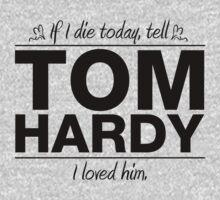 """Tom Hardy - """"If I Die"""" Series (Black) by huckblade"""