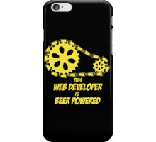 this web developer is beer powered iPhone Case/Skin
