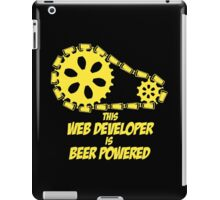 this web developer is beer powered iPad Case/Skin