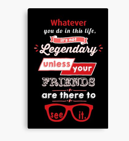 Legendary - Barney Stinson Quote (Red) Canvas Print