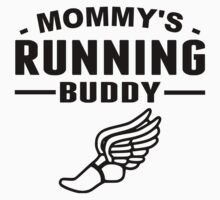 Mommy's Running Buddy Baby Tee