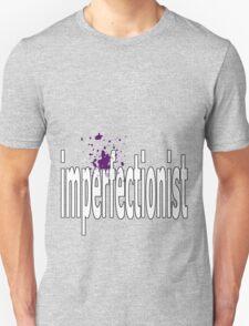 imperfectionst Unisex T-Shirt