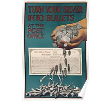 Turn your silver into bullets at the post office 400 Poster