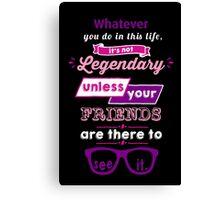 Legendary - Barney Stinson Quote (Purple) Canvas Print