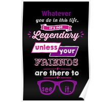 Legendary - Barney Stinson Quote (Purple) Poster
