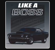 Like a BOSS by timageco
